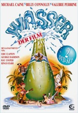 DVD-Cover: Wasser - Der Film <font color=silver>(2 DVD)</font>, mit Michael Caine, Billy Connolly, Valerie Perrine, Brenda Vaccaro, Leonard Rossiter, Fred Gwynne, Fulton Mackay, Dick Shawn, Trevor Laird, Dennis Dugan, William Hootkins, ...